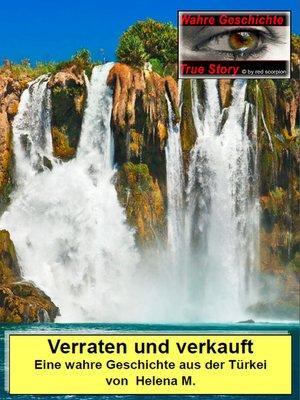 cover image of Verraten und verkauft
