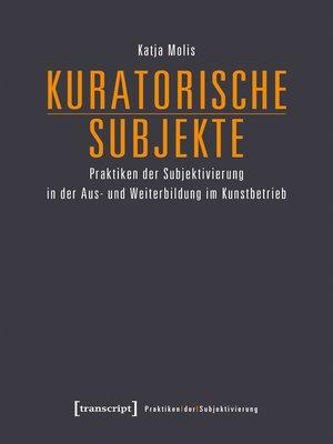 cover image of Kuratorische Subjekte