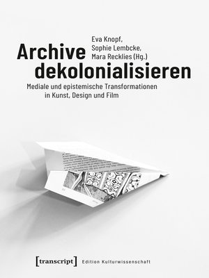 cover image of Archive dekolonialisieren