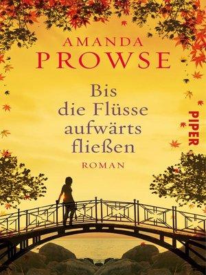 cover image of Bis die Flüsse aufwärts fließen