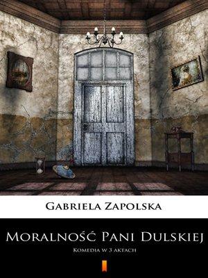 cover image of Moralność Pani Dulskiej