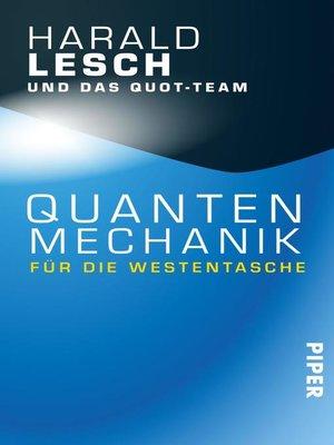 cover image of Quantenmechanik für die Westentasche