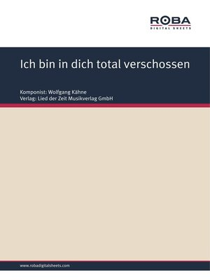 cover image of Ich bin in dich total verschossen