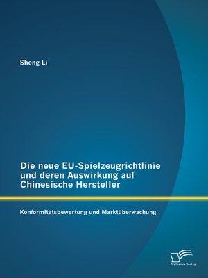 cover image of Die neue EU-Spielzeugrichtlinie und deren Auswirkung auf Chinesische Hersteller