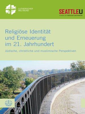 cover image of Religiöse Identität und Erneuerung im 21. Jahrhundert