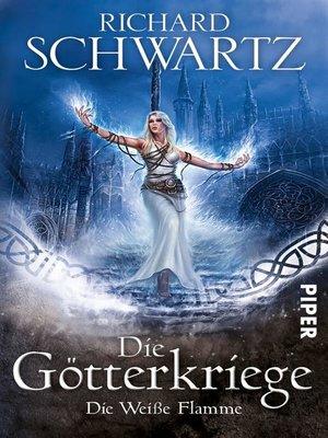 cover image of Die Weiße Flamme