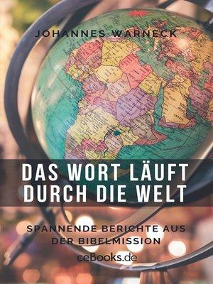 cover image of Das Wort läuft durch die Welt