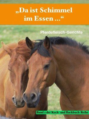 """cover image of """"Da ist Schimmel im Essen ..."""""""