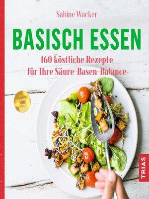 cover image of Basisch essen