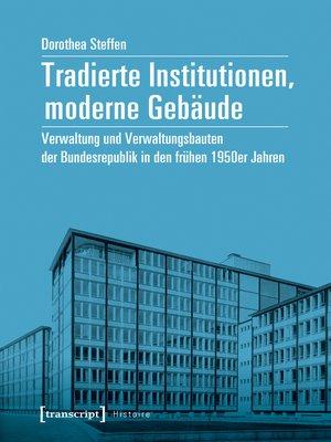 cover image of Tradierte Institutionen, moderne Gebäude