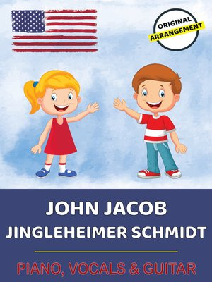 cover image of John Jacob Jingleheimer Schmidt