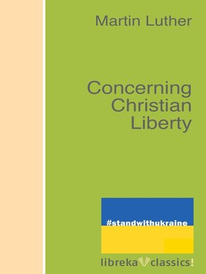 cover image of Concerning Christian Liberty