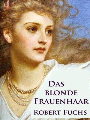 cover image of Das blonde Frauenhaar