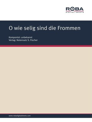 cover image of O wie selig sind die Frommen