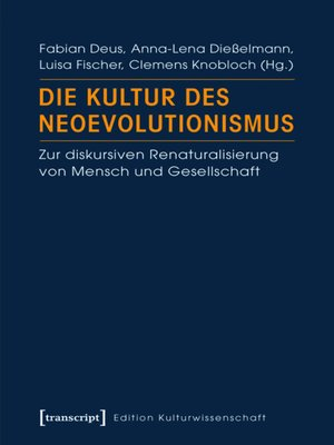 cover image of Die Kultur des Neoevolutionismus