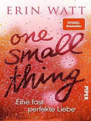 cover image of One Small Thing – Eine fast perfekte Liebe