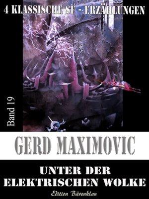 cover image of Unter der elektrischen Wolke