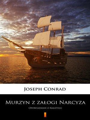 cover image of Murzyn z załogi Narcyza