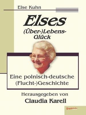 cover image of Elses (Über-)Lebens-Glück