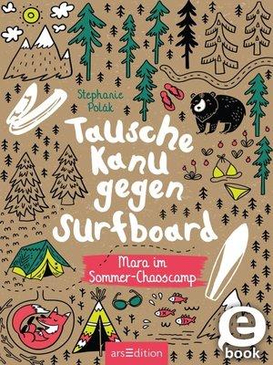 cover image of Tausche Kanu gegen Surfboard