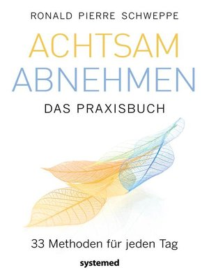 cover image of Achtsam abnehmen--Das Praxisbuch
