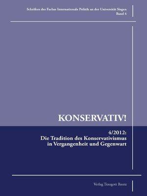 cover image of Die Tradition des Konservativismus in Vergangenheit und Gegenwart