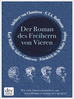 cover image of Der Roman des Freiherrn von Vieren