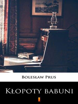 cover image of Kłopoty babuni