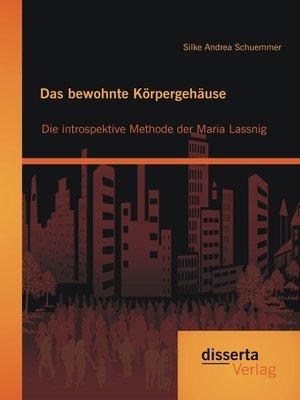cover image of Das bewohnte Körpergehäuse