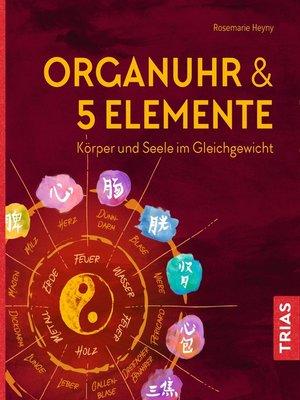 cover image of Organuhr & 5 Elemente