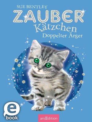 cover image of Zauberkätzchen--Doppelter Ärger
