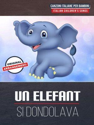 cover image of Un Elefante Si Dondolava