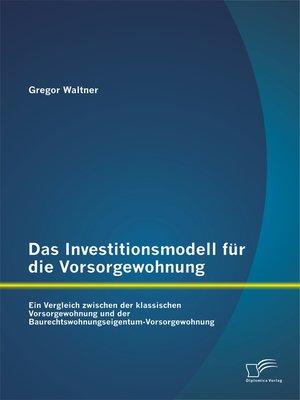 cover image of Das Investitionsmodell für die Vorsorgewohnung