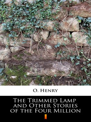 cover image of The Trimmed Lamp and Other Stories of the Four Million