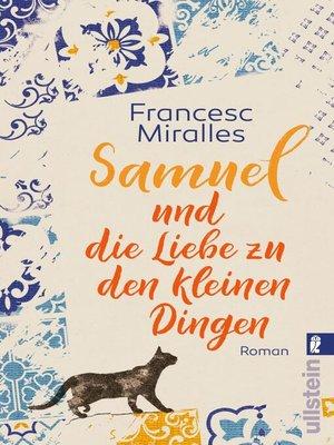 cover image of Samuel und die Liebe zu den kleinen Dingen