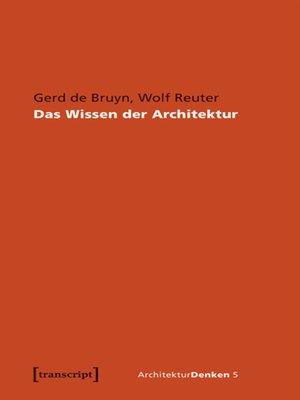 cover image of Das Wissen der Architektur