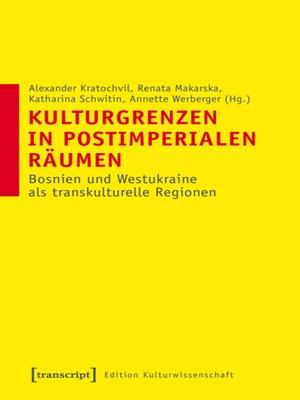 cover image of Kulturgrenzen in postimperialen Räumen