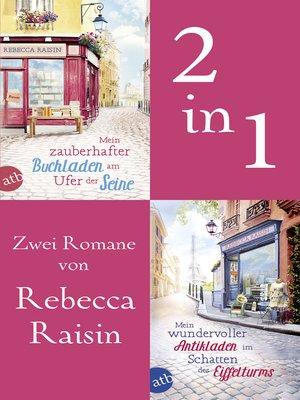 cover image of Mein zauberhafter Buchladen am Ufer der Seine & Mein wundervoller Antikladen im Schatten des Eiffelturms