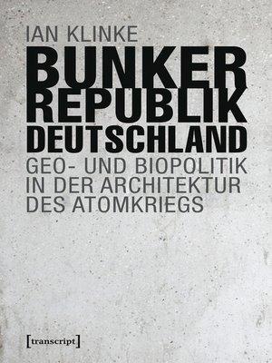 cover image of Bunkerrepublik Deutschland