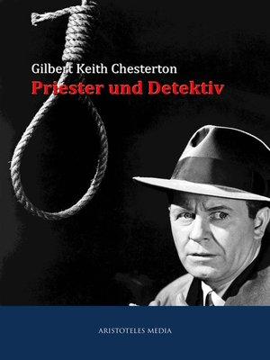 cover image of Priester und Detektiv
