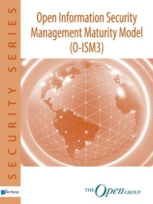 cover image of Open Information Security Management Maturity Model O-ISM3