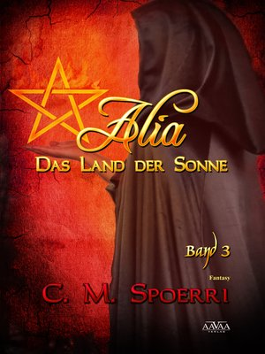 cover image of Alia--Das Land der Sonne (Band 3)
