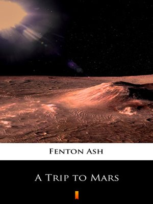 cover image of A Trip to Mars