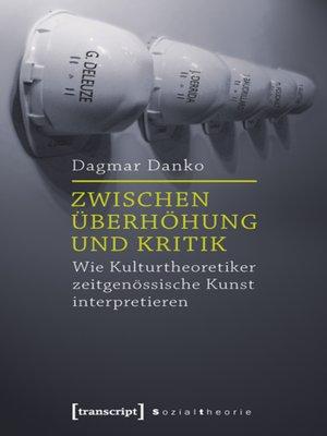 cover image of Zwischen Überhöhung und Kritik