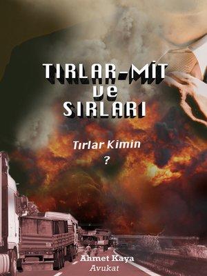 cover image of Tırlar--Mit Ve Sırları