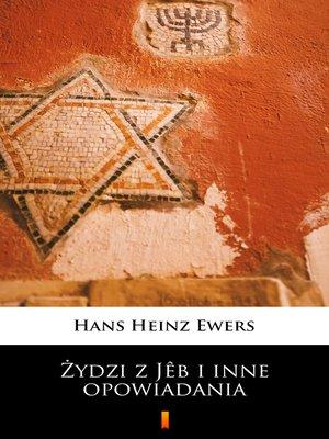 cover image of Żydzi z Jêb i inne opowiadania