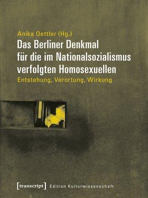 cover image of Das Berliner Denkmal für die im Nationalsozialismus verfolgten Homosexuellen