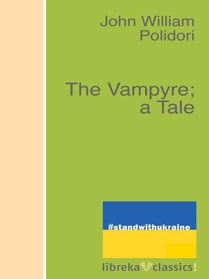 cover image of The Vampyre; a Tale