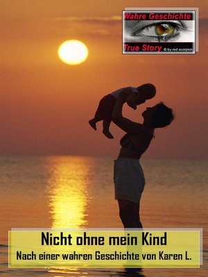 cover image of Nicht ohne mein Kind