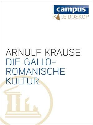 cover image of Die gallo-romanische Kultur